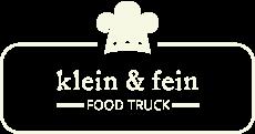 """""""klein & fein"""" – FOOD TRUCK"""